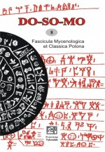 """""""DO-SO-MO. Fascicula Mycenologica et Classica Polona"""" (VIII, 2009)"""