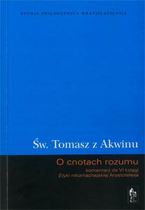 Św. Tomasz z Akwinu, O cnotach rozumu