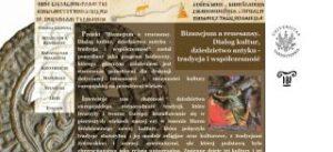 Bizancjum a renesansy. Dialog kultur, dziedzictwo antyku - tradycja i współczesność