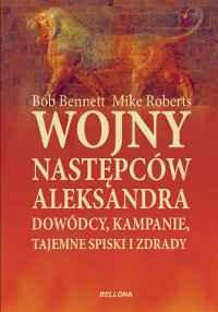 Bob Bennet, Mike Roberts, Wojny następców Aleksandra