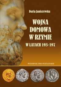 Daria Janiszewska, Wojna domowa w Rzymie w latach 193-197