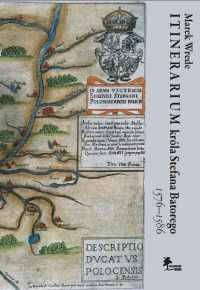 Marek Wrede, Itinerarium króla Stefana Batorego 1576-1586