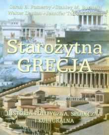 Stanley M. Burstyn et al., Starożytna Grecja. Historia polityczna, społeczna i kulturalna