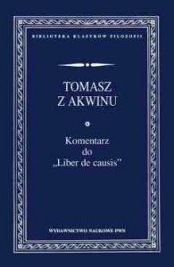 "Tomasz z Akwinu, Komentarz do ""Liber De Causis"""