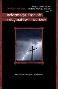 Jaroslav Pelikan, Reformacja Kościoła i dogmatów (1300-1700)