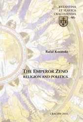 Rafał Kosiński, Emperor Zeno. Religion and Politics
