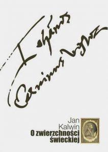 Jan Kalwin, O zwierzchności świeckiej