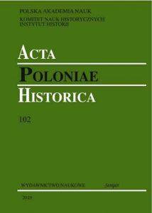 Acta Poloniae Historica 102 (2010)
