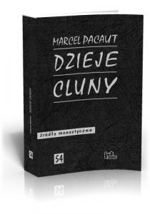Marcel Pacaut, Dzieje Cluny