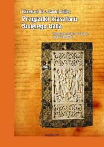 Ekkehard IV z Sankt Gallen, Przypadki klasztoru świętego Galla