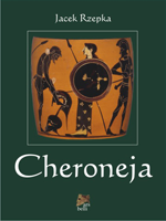 Jacek Rzepka, Cheroneja