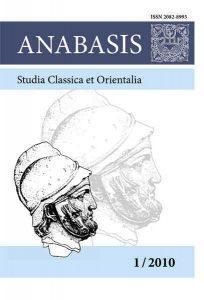 Anabasis. Studia Classica et Orientalia 1/2010