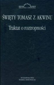 Św. Tomasz z Akwinu, Traktat o roztropności