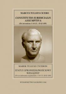 Marek Tuliusz Cyceron, Status sprawiedliwościowy względny