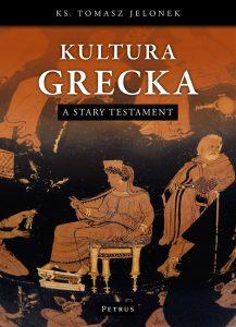Tomasz Jelonek, Kultura Grecka a Stary Testament
