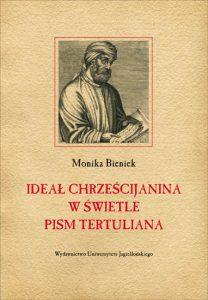 Monika Banaś, Ideał chrześcijanina w świetle pism Tertuliana