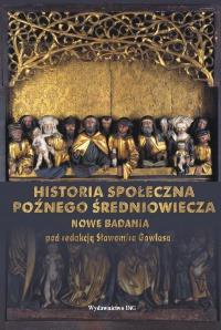 Historia społeczna późnego średniowiecza. Nowe badania