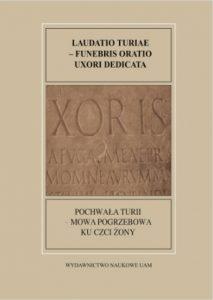 Pochwała Turii. Rzymska mowa pogrzebowa ku czci żony