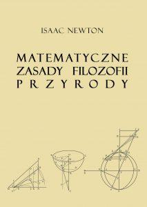 Isaac Newton, Matematyczne zasady filozofii przyrody
