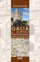 Dawid Zołoteńki, Galia u schyłku panowania rzymskiego