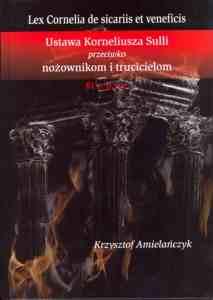 Krzysztof Amielańczyk, Ustawa Korneliusza Sulli przeciwko nożownikom i trucicielom