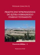 Wiesław Jonczyk, Praktyczne wprowadzenie do języka hebrajskiego Starego Testamentu