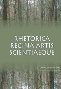 Rhetorica regina artis scientiaeque