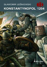 Sławomir Leśniewski, Konstantynopol 1204