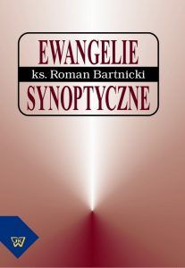 Roman Bartnicki, Ewangelie synoptyczne