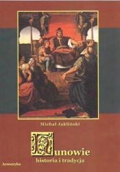 Michał Jakliński, Hunowie. Historia i tradycja