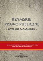 Aldona Jurewicz et al., Rzymskie prawo publiczne. Wybrane zagadnienia