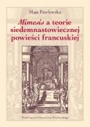 Maja Pawłowska, Mimesis a teorie siedemnastowiecznej powieści francuskiej