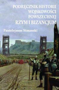 Pantelejmon Simanski, Podręcznik historii wojskowości powszechnej. Rzym i Bizancjum