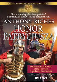 Anthony Riches, Honor patrycjusza