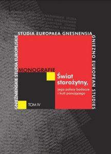 Świat starożytny, jego polscy badacze i kult panującego