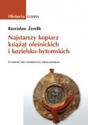 Rościsław Żerelik, Najstarszy kopiarz książąt oleśnickich i kozielsko-bytomskich