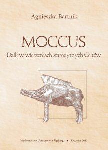 Agnieszka Bartnik, Moccus. Dzik w wierzeniach starożytnych Celtów