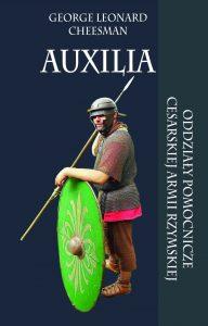 George Leonarda Cheesmanan, Auxilia. Oddziały pomocnicze cesarskiej armii rzymskiej