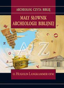 o. Hugolin Langkammer, Mały słownik archeologii biblijnej