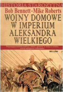 Bob Bennet, Mike Roberts, Wojny domowe w imperium Aleksandra Wielkiego