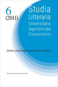 Studia Litteraria Universitatis Iagellonicae Cracoviensis 6 (2011)