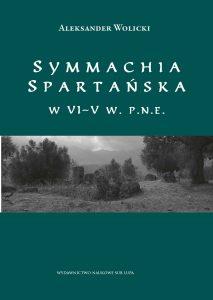 Aleksander Wolicki, Symmachia spartańska VI-V w. p.n.e.