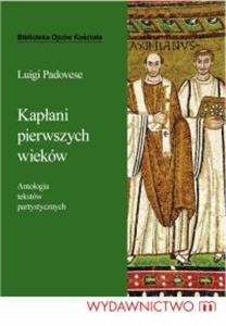 Luigi Padovese, Kapłani pierwszych wieków