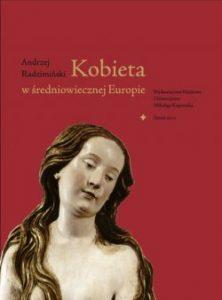 Andrzej Radzimiński, Kobieta w średniowiecznej Europie