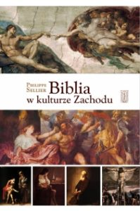 Philippe Sellier, Biblia w kulturze Zachodu