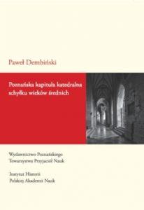 Paweł Dembiński, Poznańska kapituła katedralna schyłku wieków średnich