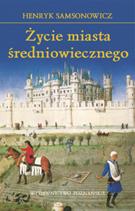 Henryk Samsonowicz, Życie miasta średniowiecznego