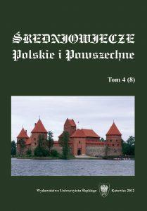 Średniowiecze Polskie i Powszechne 4 (8), 2012