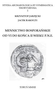 Mennictwo bosporańskie od VI do końca II wieku p.n.e.