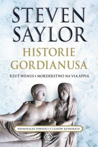Steven Saylor, Historie Gordianusa